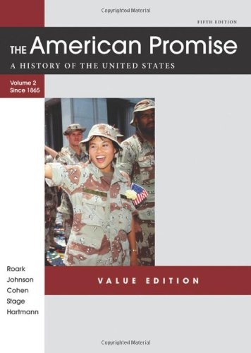 9781457613470: The American Promise Value Edition, Volume II: From 1865: A History of the United States