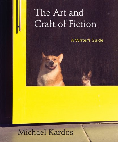 9781457613906: The Art and Craft of Fiction: A Writer's Guide