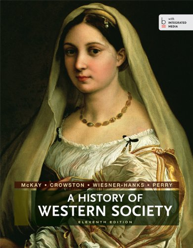 A History of Western Society Complete Edition: John Buckler, Clare
