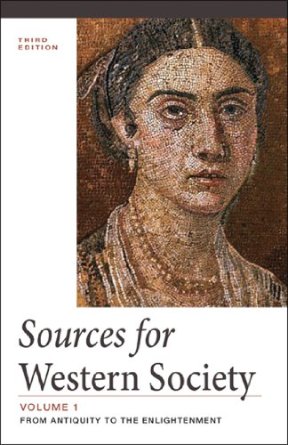 Sources of Western Society, Volume I: From: John P. McKay,