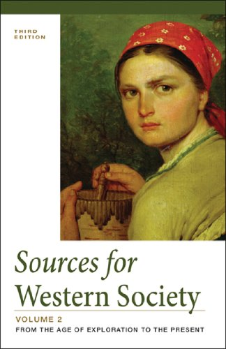 Sources of Western Society, Volume II: From: John P. McKay,