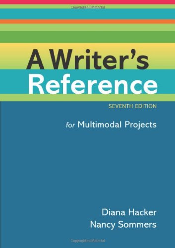 A Writer's Reference for Multimodal Projects: Hacker, Diana, Sommers,