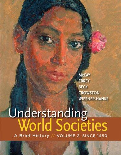 9781457618741: Understanding World Societies, Volume 2: A Brief History
