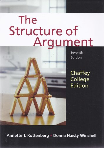 The Structure of Argument [Chaffey College Edition]