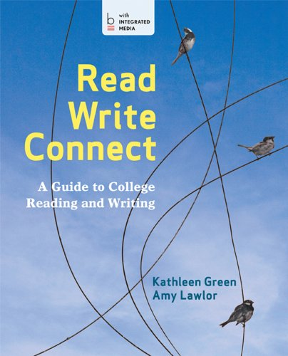 9781457620744: Read, Write, Connect: A Guide to College Reading and Writing