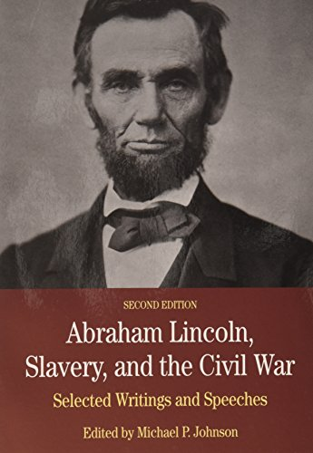 Slavery, Freedom, and the Law in the Atlantic World & Black Americans in the Revolutionary Era & Lincoln, Slavery, and the Civil War 2e (1457622076) by Peabody, Sue; Grinberg, Keila; Holton, Woody; Johnson, Michael P.