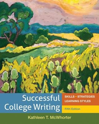 Successful College Writing Brief with 2009 MLA and 2010 APA Update & Rules for Writers 7e (1457622106) by Kathleen T. McWhorter; Diana Hacker