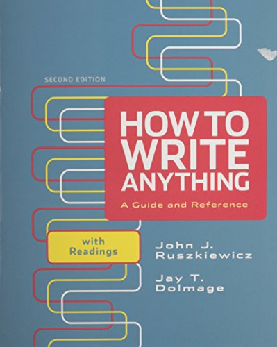 9781457622649: How to Write Anything: A Guide and Reference With Readings 2e + E-library