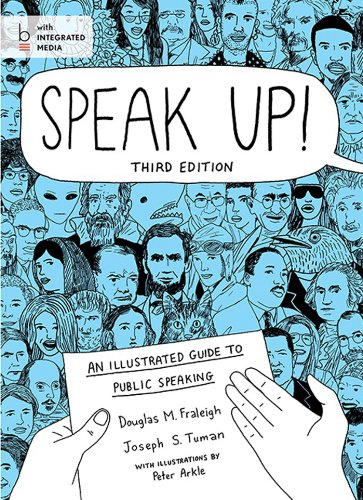 Speak Up!: An Illustrated Guide to Public: Tuman, Joseph S.,