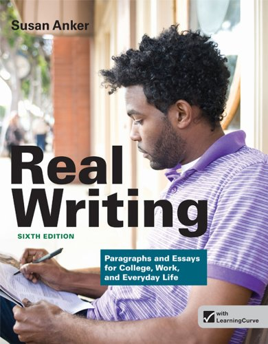 9781457624216: Real Writing: Paragraphs and Essays for College, Work, and Everyday Life
