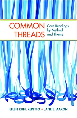 Common Threads: Core Readings by Method and: Repetto, Ellen Kuhl,