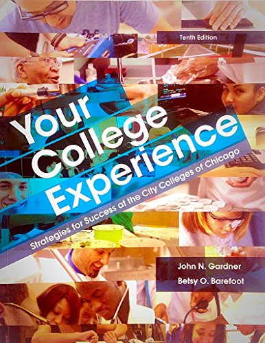 9781457626302: Your College Experience Tenth Edition (City Colleges of Chicago)