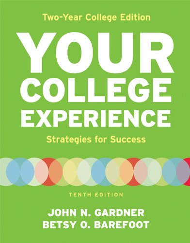 Your College Experience, Two Year College Edition: Gardner, John N.,