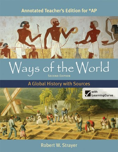 Ways of the World: A Global History: Robert W. Strayer