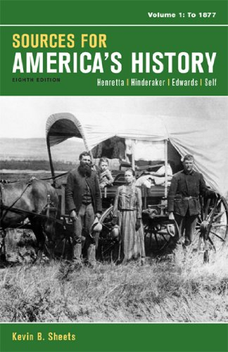 Sources for Americas History, Volume 1: To