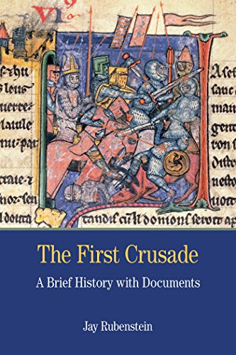 The First Crusade: A Brief History with: Rubenstein, Jay Carter