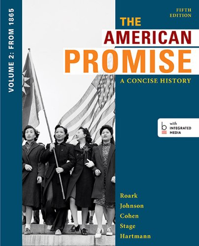 The American Promise: A Concise History, Volume: James L. Roark,