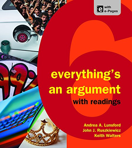 Everythings an Argument with Readings 9781457631498 Book by Lunsford, Andrea A., Ruszkiewicz, John J., Walters, Keith