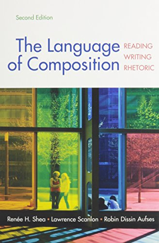 Language of Composition 2e & LaunchPad for: Renee H. Shea;