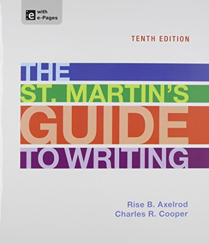 The St. Martin's Guide to Writing: Axelrod, Rise B.; Cooper, Charles R.