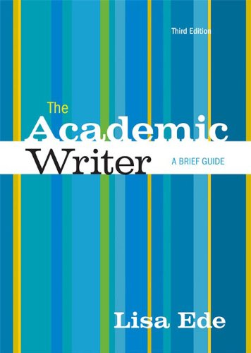 The Academic Writer: Brief; new evaluation copy;: Ede, Lisa ;