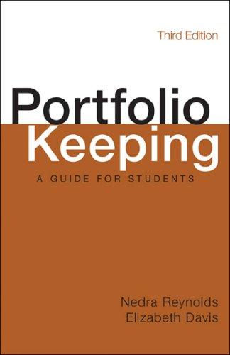 Portfolio Keeping: A Guide for Students: Reynolds, Nedra; Davis, Elizabeth