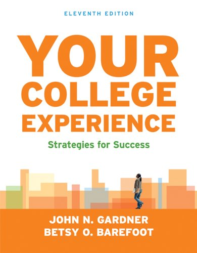 Your College Experience: Strategies for Success: Gardner, John N.;