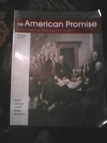 9781457637636: The American Promise Vol.1 to 1877