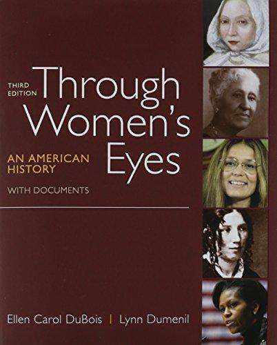Through Women's Eyes 3e, Combined Volume & Women's Rights & American Women's Movement (145763869X) by Ellen Carol DuBois; Kathryn Kish Sklar; Lynn Dumenil; Nancy MacLean