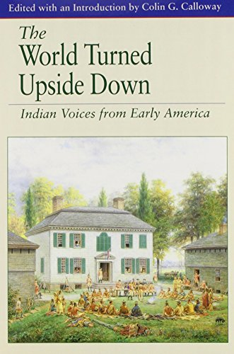World Turned Upside Down & Diary and Life of Samuel Sewall (145764052X) by Colin G. Calloway; Melvin Yazawa