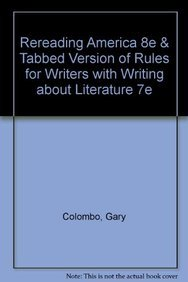 Rereading America 8e & Tabbed Version of Rules for Writers with Writing about Literature 7e (1457642093) by Colombo, Gary; Cullen, Robert; Lisle, Bonnie; Hacker, Diana; Sommers, Nancy