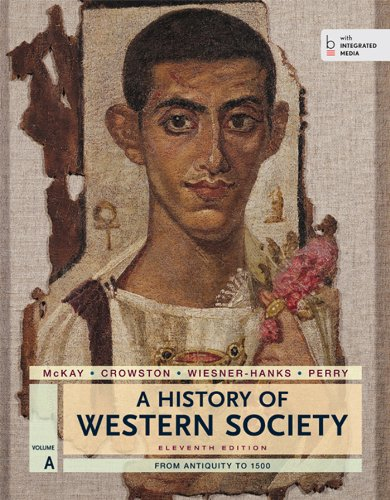 9781457642166: A History of Western Society, Volume A: From Antiquity to 1500