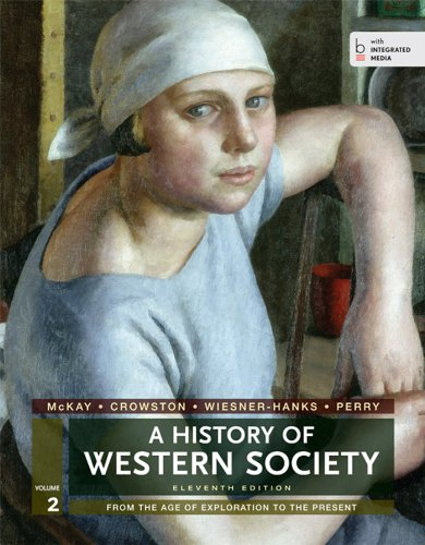 A History of Western Society, Volume 2: Buckler, John; Hill,