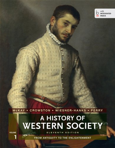 9781457642227: A History of Western Society, Volume 1: From Antiquity to the Enlightenment