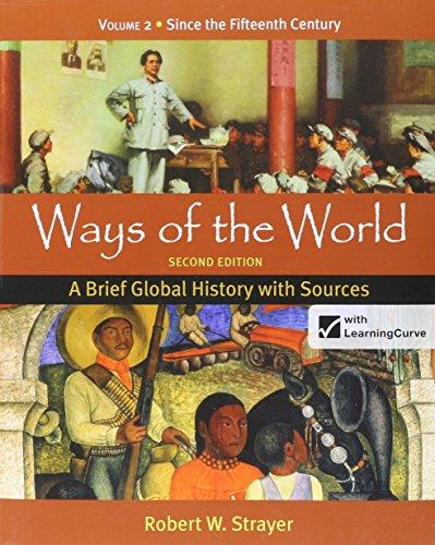 Ways of the World, 2nd Ed, Vol.: Strayer, Robert W./
