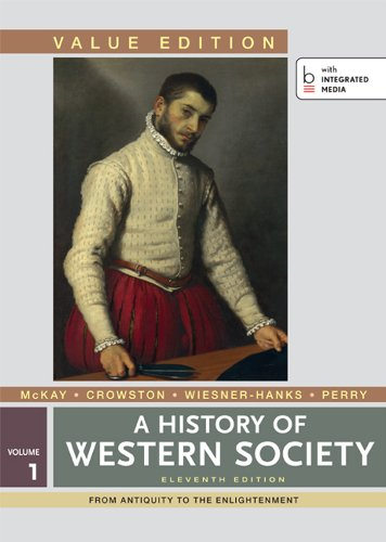 9781457648502: A History of Western Society, Value Edition, Volume 1