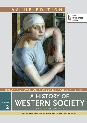9781457648519: A History of Western Society, Value Edition, Volume 2