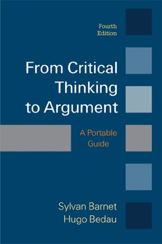 From Critical Thinking to Argument: Barnet, Sylvan; Bedau,