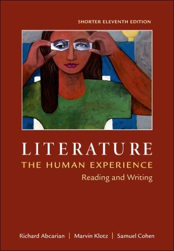 Literature: The Human Experience, Shorter Edition: Reading: Klotz, University Marvin