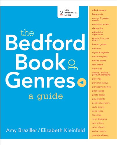 The Bedford Book of Genres: A Guide: Braziller, Amy; Kleinfeld,