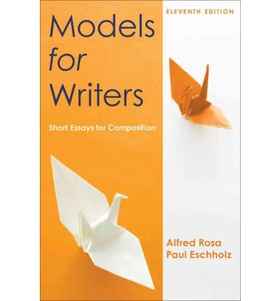 9781457655692: Models for Writers 11e & Rules for Writers 7e & Developmental Exercises for Rules for Writers 7e