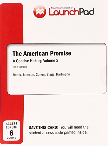 9781457657689: LaunchPad for The American Promise: A Concise History, Volume II (Six Month Access)