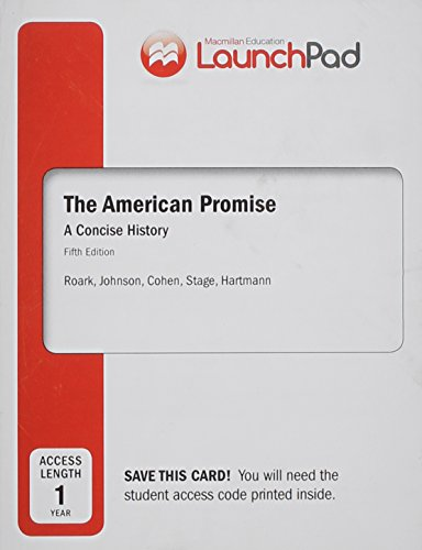 9781457657702: LaunchPad for The American Promise: A Concise History, Combined Volume (Twelve Month Access)