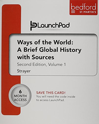 9781457658167: LaunchPad for Ways of the World: A Brief Global History with Sources, Volume I (Six Month Access)