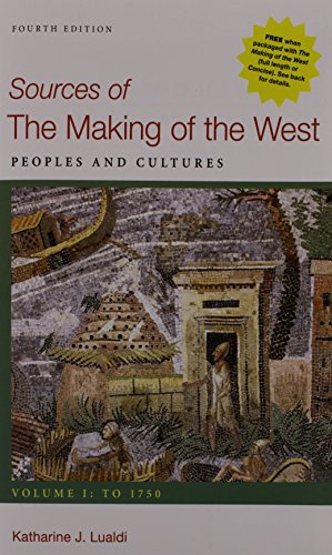 9781457659713: Making of the West, Volume B & Sources of The Making of the West, Volume I & Sources of The Making of the West, Volume II