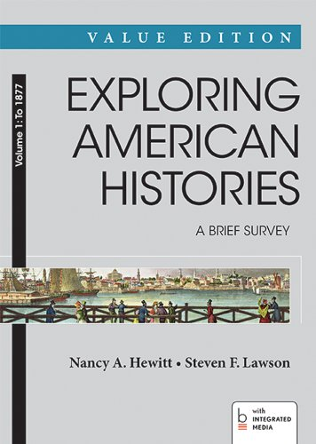 9781457659867: Exploring American Histories: A Brief Survey, Value Edition, Volume 1: To 1877