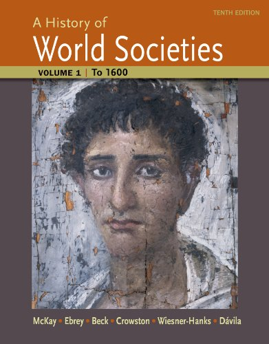 A History of World Societies Volume 1: