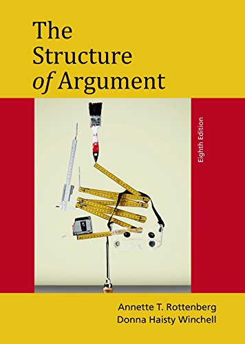 an analysis of the elements of argument by annette rottenberg Rent textbook structure of argument by rottenberg, annette t - 9781457662355 price: the structure of argument teaches students how to approach explaining approaches to argumentation, critical reading, and argument analysis the major components of argumentation—claims, support.