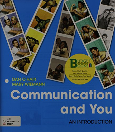 9781457663697: Loose-leaf Version for Communication and You: An Introduction