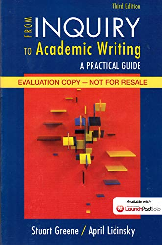 9781457663901: from Inquiry to Academic Writing; A Practical Guide 3RD.ED. 2015 Instructor's Copy